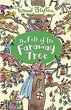 The Folk of the Faraway Tree: Book 3 (The Magic Faraway Tree)
