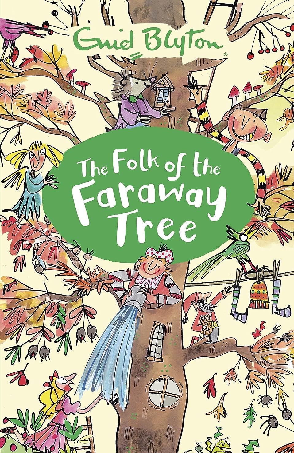 噴出する敵透けて見えるThe Folk of the Faraway Tree: Book 3 (The Magic Faraway Tree) (English Edition)