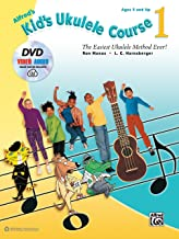 Alfred's Kid's Ukulele Course 1: The Easiest Ukulele Method Ever! (Book, DVD & Online Audio, Video & Software): The Easies...
