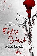 False Start (Falling Small Duet Book 1) Kindle Edition