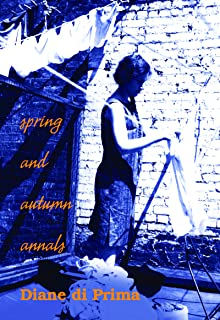 Spring and Autumn Annals: A Celebration of the Seasons for Freddie