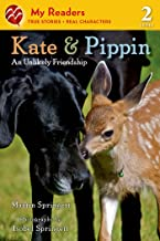 Kate & Pippin: An Unlikely Friendship (My Readers)