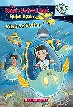 The Magic School Bus Rides Again: Sink or Swim (A Branches Book) [Paperback] Judy katschke