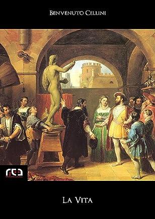 La Vita (Classici Vol. 160)