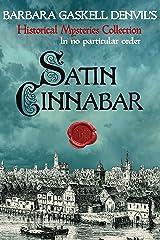 Satin Cinnabar (Historical Mysteries Collection Book 3) Kindle Edition