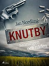 Knutby - sanningen och nåden