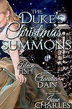 The Duke's Christmas Summons (Regency Christmas Summons Book 4)