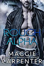 Rough Alpha: A Bad Boy Shifter Romance