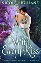 With Every Kiss (Somershire Chronicles Book 1)