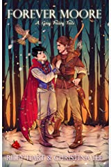 Forever Moore: A Gay Fairy Tale (Forbidden Love Book 2) (English Edition) Format Kindle