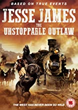 Jess James The Unstoppable Outlaw