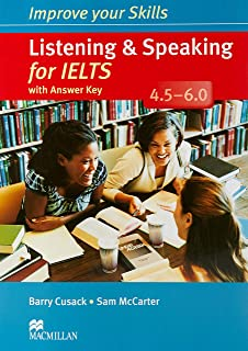 Improve Your Skills: Listening & Speaking for IELTS 4.5-6.0 Student's Book with key Pack