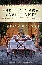 The Templars' Last Secret: A Bruno, Chief of Police novel (Bruno Chief of Police Book 10)