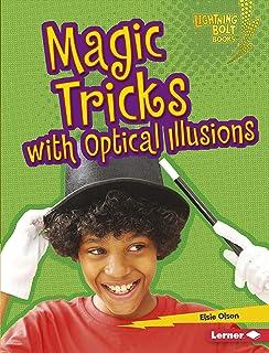 Magic Tricks with Optical Illusions (Lightning Bolt Books ® — Magic Tricks) (English Edition)
