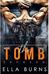 The Tomb: Exposed (A Dark Dystopian Prison Romance) Kindle Edition