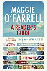 Maggie O'Farrell: A Reader's Guide - free digital compendium Kindle Edition