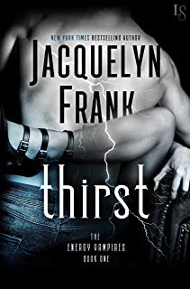 Thirst: An Energy Vampire Novel (The Energy Vampires Book 1)
