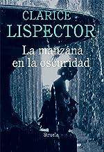 La manzana en la oscuridad (Biblioteca Clarice Lispector nº 5) (Spanish Edition)