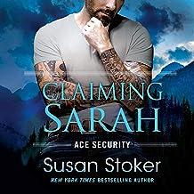 Claiming Sarah: Ace Security, Book 5