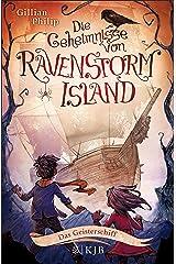 Die Geheimnisse von Ravenstorm Island – Das Geisterschiff (German Edition) Kindle Edition