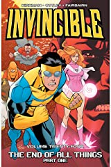 Invincible Vol. 24: The End Of All Things, Part 1 Kindle Edition