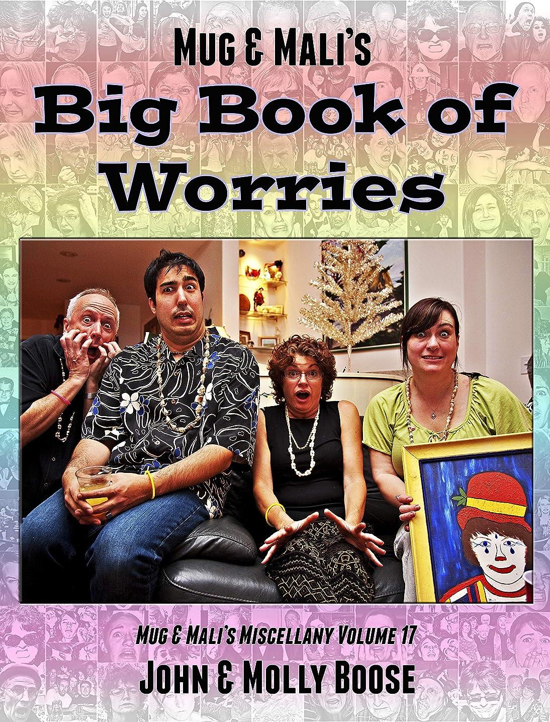磁石ガレージ世界Mug & Mali's Big Book of Worries: Mug & Mali?s Miscellany Volume 17 (English Edition)