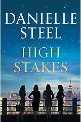 High Stakes: A Novel Kindle Edition