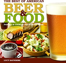 The Best of American Beer and Food: Pairing & Cooking with Craft Beer