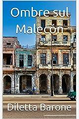 Ombre sul Malecón Formato Kindle
