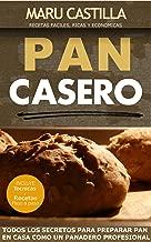 Pan Casero: Panaderia Artesanal (Spanish Edition)