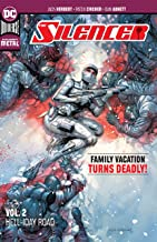 The Silencer Vol. 2: Hell-iday Road (New Age of Heroes)