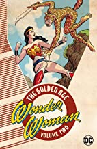 Wonder Woman: The Golden Age Vol. 2 (Sensation Comics (1942-1952))