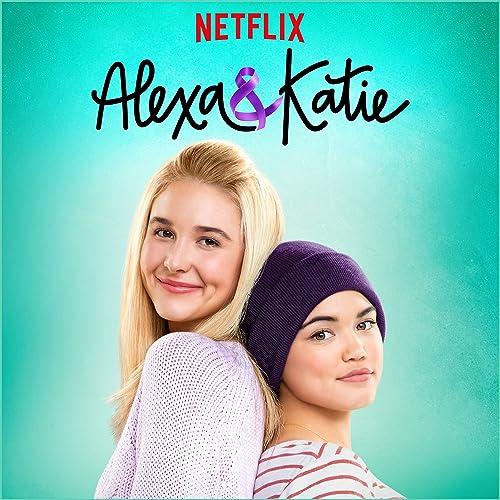 Alexa & Katie Main Title Theme (A Netflix Original Series) by Paris Berelc  on Amazon Music - Amazon.com