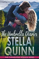 The Umbrella Diaries (A Spring Novella): The Clementine Springs Series Kindle Edition