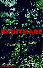 Nightmare in Paradise Gardens