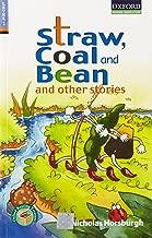 Oxford Reading Treasure Series - 2C: Straw, Coal and Bean and Other Stories and Other Stories