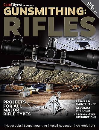 Gunsmithing - Rifles