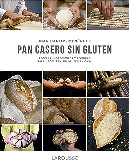 Pan casero sin gluten (LAROUSSE - Libros Ilustrados/ Prácticos - Gastronomía) (Spanish Edition)