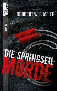 Die Springseil-Morde (German Edition)