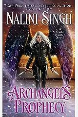 Archangel's Prophecy (Guild Hunter Book 11) Kindle Edition
