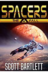Spacers: The Fall Kindle Edition