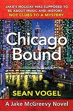 Chicago Bound: A Jake McGreevy Novel