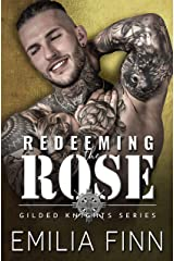 Redeeming The Rose (Gilded Knights Series Book 1) Kindle Edition
