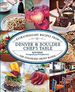 Denver & Boulder Chef's Table: Extraordinary