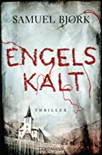 Engelskalt: Thriller - Ein Fall für Kommissar Munch 1 (German Edition)