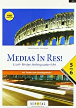 Medias in res! AHS: 5. bis 6. Klasse - Schülerbuch mit Texten zum Einstiegsmodul: Für das vierjährige Latein