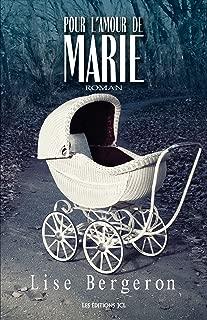 Pour l'amour de Marie (French Edition)