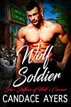 Wolf Soldier: Shifter Romance (She-Shifters of Hell's Corner Book 3)