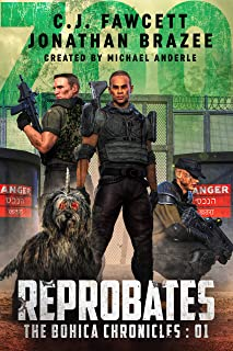 Reprobates (The BOHICA Chronicles Book 1)
