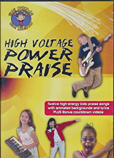 High Voltage Power raise : 12 High Energy Kids Praise Songs with Animated Backgrounds and Lyrics (40 Minute DVD)